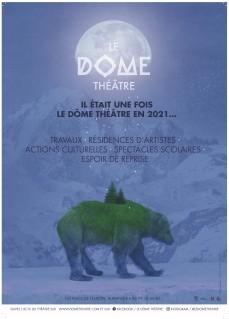 Campagne d'affichage : Il était une fois le Dôme Théâtre en 2021